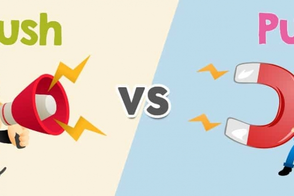 Strategi Digital Marketing : Push Marketing vs Pull Marketing